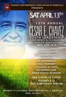 Cesar Chavez Youth Leadership Conference and Celebration now at UC Davis - Going Strong at 13th Year!